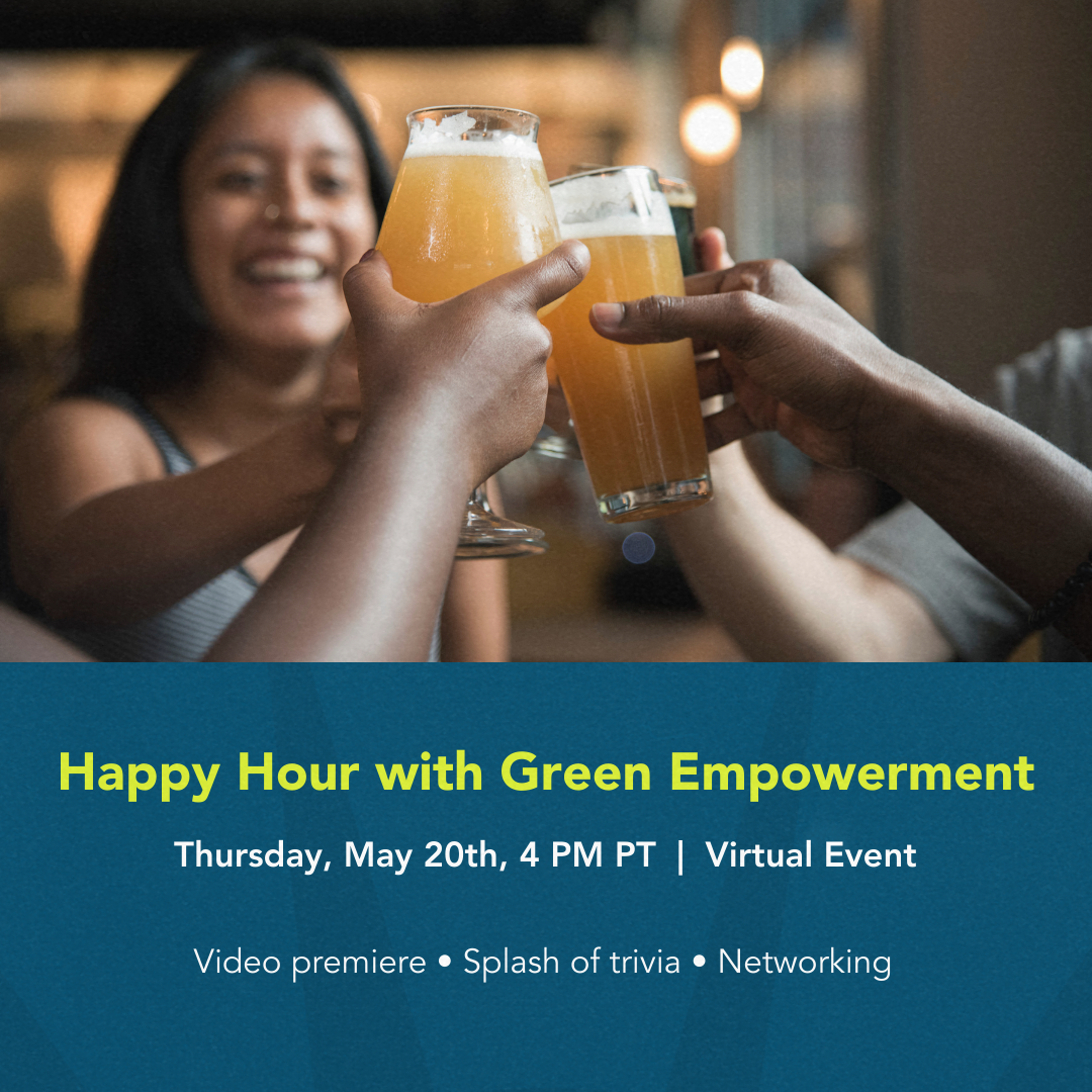 Happy Hour with Green Empowerment
